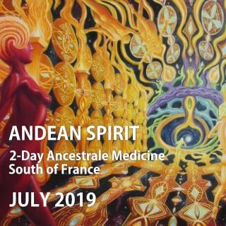 FRANCE- ANDEAN SPIRIT – 2-day Ancestral Medicine Ceremony