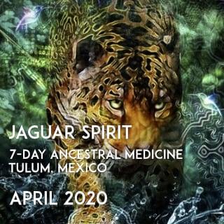 MEXICO- JAGUAR SPIRIT – 7-day Ancestral Medicine Ceremony