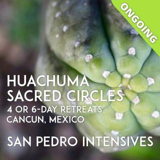 CANCUN, MEXICO – SAN PEDRO SACRED CIRCLES – 4 or 6-Day Intensives