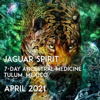 MEXICO- JAGUAR SPIRIT – 2021 – 7-day Ancestral Medicine Ceremony