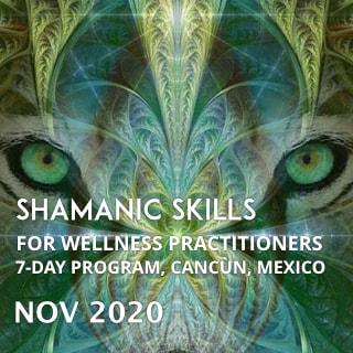 CANCUN, MEXICO – SHAMANIC VISIONARY SKILLS – 7-day Program
